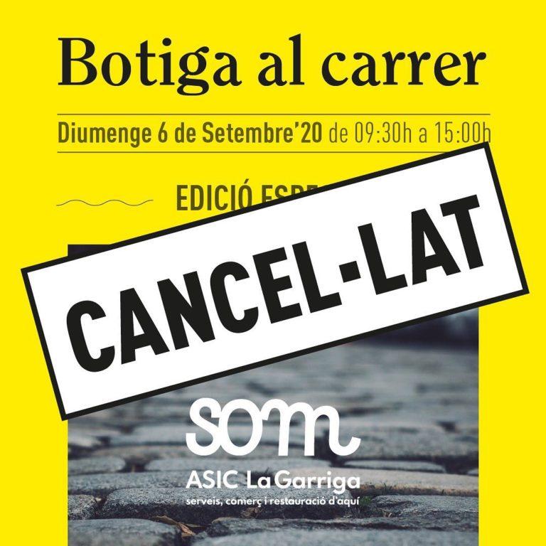 La Botiga al Carrer d'aquest diumenge, cancel·lada