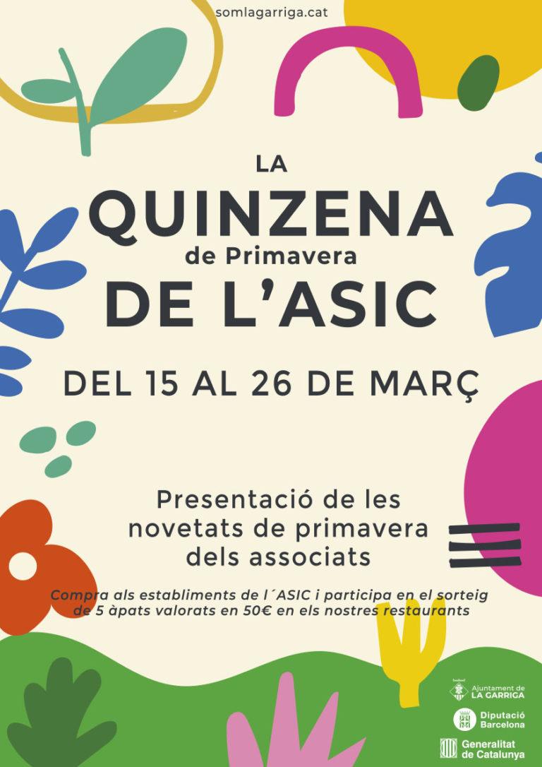 Amb l'arribada de la Primavera, Som ASIC La Garriga organitzem La Quinzena de l'ASIC